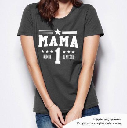 """Koszulka na Dzień Matki """"Mama numer 1 w mieście"""""""