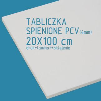 Tabliczka ze spienionego PCV (4mm) 20×100 cm druk laminat oklejenie