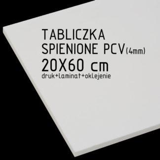 Tabliczka ze spienionego PCV (4mm) 20×60 cm druk laminat oklejenie