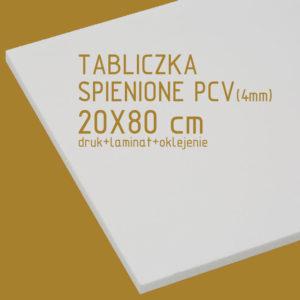 Tabliczka ze spienionego PCV (4mm) 20x80 cm druk laminat oklejenie
