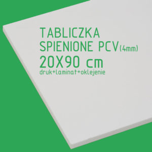 Tabliczka ze spienionego PCV (4mm) 20x90 cm druk laminat oklejenie