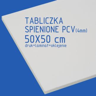 Tabliczka ze spienionego PCV (4mm) 50×50 cm druk laminat oklejenie
