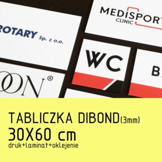 Tabliczka DIBOND (3mm) 30×60 cm druk laminat oklejenie
