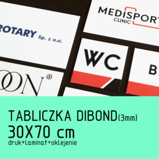 Tabliczka DIBOND (3mm) 30×70 cm druk laminat oklejenie
