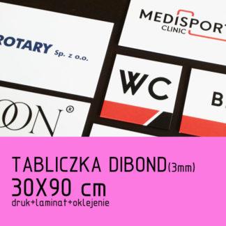 Tabliczka DIBOND (3mm) 30×90 cm druk laminat oklejenie