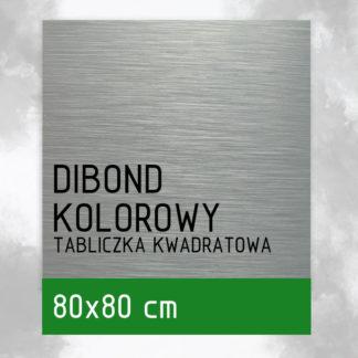 Tabliczka DIBOND KOLOROWY 80×80 cm