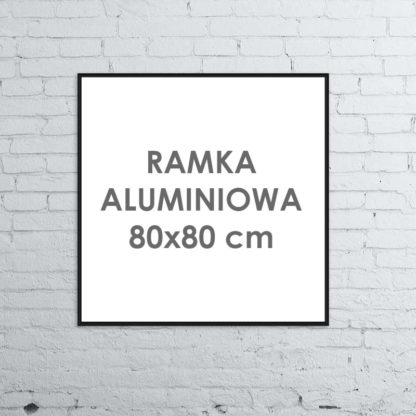 Rama aluminiowa kwadratowa ALU G3 80×80 cm